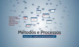 Métodos e Processos