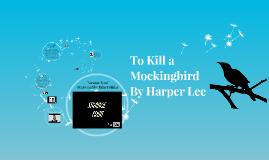 English 10 - To Kill a Mockingbird - Unit Intro