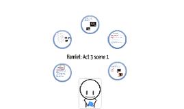 Hamlet: Act 3 scene 1