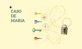 CASO DE MARIA