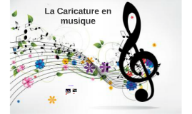 La Caricature en musique
