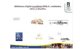 Biblioteca Digital Lasallista BIDILA, realidades, retos y de