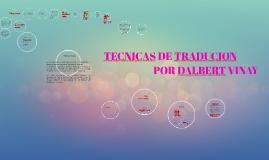 Copy of TECNICAS DE TRADUCION