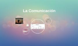 La Comunicaciòn