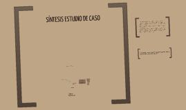 SINTESIS ESTUDIO DE CASO RCONDE