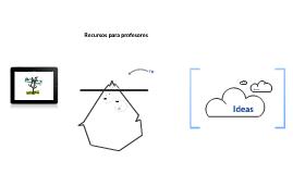 Copy of Recursos para profesores