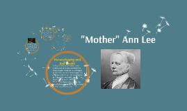 """""""Mother"""" Ann Lee"""