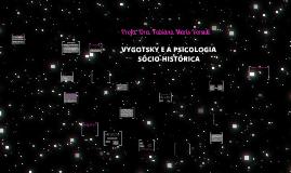 Aulas 06_PLC 606_ Vygotsky e a Psicologia Sócio_Histórica