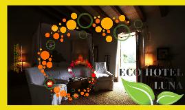 Eco Hotel LUNA