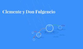 Clemente y Don Fulgencio