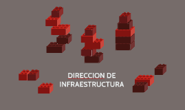 DIRECCION DE INFRAESTRUCTURA