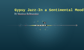 Gypsy Jazz-In a Sentimental Mood