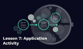 Lesson 7: Application Activity