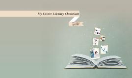 My Future Literacy Classroom