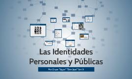 Las Identidades Personales y Publicas