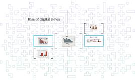 Rise of digital news !