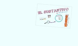 EL SUSTANTIVO : CLASES Y ACCIDENTES GRAMATICALES