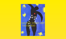 Matisse Street Art Movement