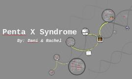 Penta X Syndrome