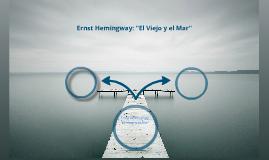 El Viejo y El Mar - Ernst Hemingway