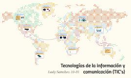 Tecnologías de la información y comunicación (TIC's)
