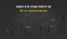 Copy of Wapens in de vroegmoderne tijd