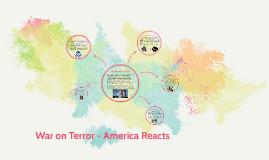 War on Terror - America Reacts