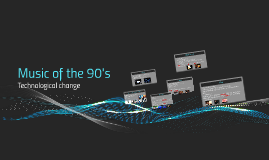 Music of the 90's