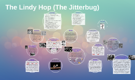 The Lindy Hop (The Jitterbug)