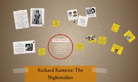 Richard Ramirez: The Nightstalker