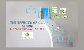 THE EFFECTS OF CLIL IN CSE: A LONGITUDINAL STUDY