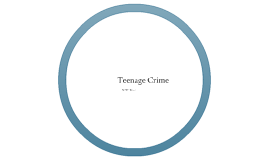 Teenage Crimes