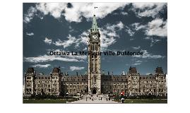 Ottawa La Meilleur Ville Du Monde