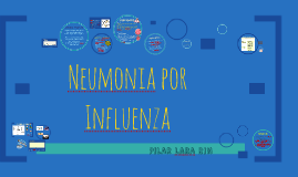 Copy of Influenza