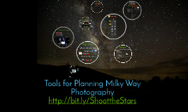 Tools for Planning Milky Way Photography