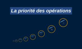 La priorité des opérations