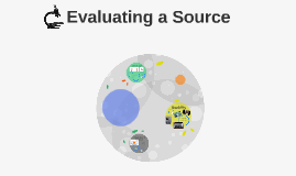 101 Evaluating a Source