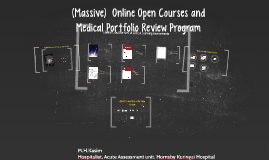 (Massive)  Online Open Courses and The Medical Portfolio Review