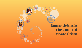 Romanticism in The Count of Monte Cristo