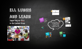 ELL Lunch and learn