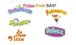 Pulpa Fruit SAS*
