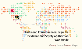 Facts and Consequences: Legality, Incidence and Safety of Ab
