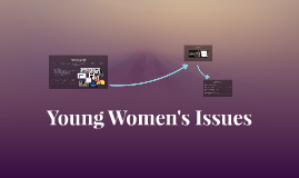 Young WomenIssues