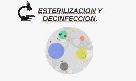 ESTERILIZACION Y DECINFECCION.
