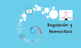 Regulacion y Homeostasis