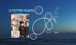 Copy of El ultimo regalo reflexion