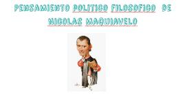 Pensamiento politico filosofico  de Nicolas Maquiavelo