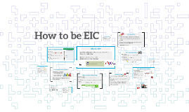 How to be EIC