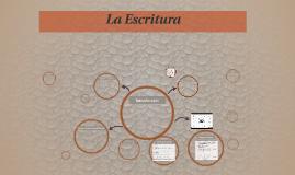 Copy of La Escritura