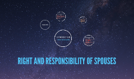 RIGHT AND RESPONSIBILITY OF SPOUSES